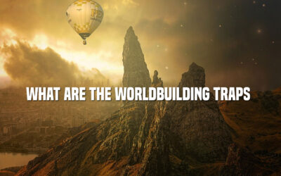 What Are the Worldbuilding Traps